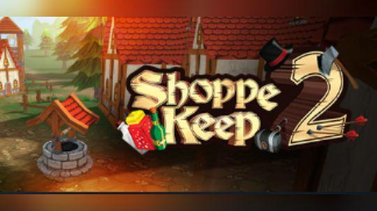 【风笑试玩】良心商店为国为民丨Shoppe Keep2 试玩